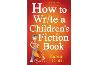 How To Write A Children's Fiction Book