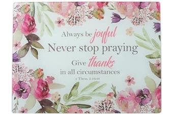 (Large, Be Joyful) - Christian Art Gifts Tempered Glass Cutting Board Tray/Trivet | Always Be Joyful – 1 Thessalonians 5:16 Bible Verse | Floral Inspirational Home and Kitchen Décor