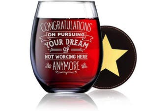 BadBananas Congratulations on Pursuing Your Dream Of Not Working Here Anymore - Funny Going Away, Goodbye, Farewell Retirement Gifts For Coworkers - 620ml Engraved Stemless Wine Glass w Coaster
