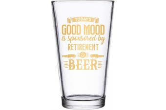 (470ml pint, 24K - Retirement Beer Pint) - BadBananas Today's Good Mood Is Sponsored By Retirement And Beer - Funny Retirement Gifts For Men - 470ml Pint Beer Glass w Genuine 10K Gold Ink