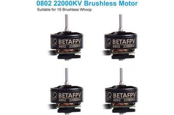 (0802 22000KV Motor) - BETAFPV 4pcs 0802 22000KV Brushless Motors for 1S Brushless FPV Racing Whoop Micro Drone Like Beta65 Pro Beta75 Pro Quadcopter
