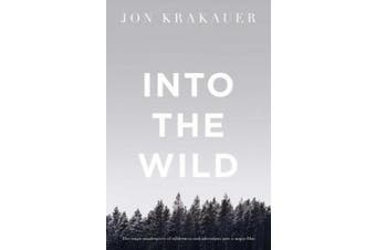Into the Wild (Picador Classic)