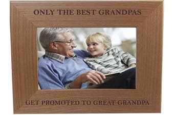 (10cm  x 15cm  Horizontal) - CustomGiftsNow Only The Best Grandpas Get Promoted to Great Grandpa Natural Alder Wood Engraved Tabletop/Hanging Photo Picture Frame (10cm x 15cm Horizontal)