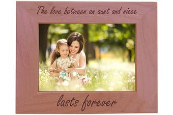 (13cm  x 18cm  Horizontal) - The Love Between an Aunt and Niece Lasts Forever Natural Alder Wood Engraved Tabletop/Hanging Photo Picture Frame (13cm x 18cm Horizontal)