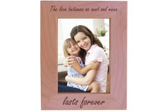 (13cm  x 18cm  Vertical) - The Love Between an Aunt and Niece Lasts Forever Natural Alder Wood Engraved Tabletop/Hanging Photo Picture Frame (13cm x 18cm Vertical)