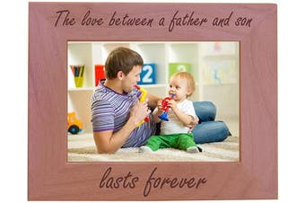 (13cm  x 18cm  Horizontal) - CustomGiftsNow The Love Between A Father and Son Lasts Forever Natural Alder Wood Engraved Tabletop/Hanging Photo Picture Frame (13cm x 18cm Horizontal)