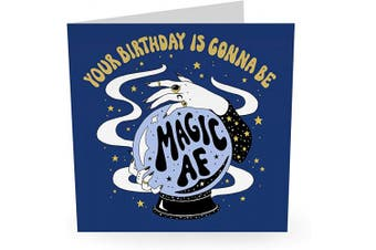 "Central 23 - Funny Birthday Card -""Your Birthday is Gonna Be Magic AF"" - Celebratory Birthday Card for Women and Men - Comes with Fun Stickers"