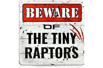 (Tiny Raptors) - Bigtime Signs Beware of Tiny Raptors - Funny Chicken Coop, Farm, Home, Kitchen, Outdoor, Rooster/Hen House Decoration - 2 Holes for Easy Hanging, Strong PVC Material - Silly Decor - 30cm x 30cm