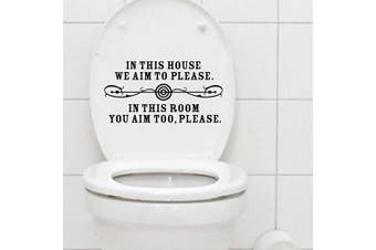 (In This House) - BIBITIME Bathroo Toilet Wall Decals in This House WE AIM to Please. in This Room You AIM Too, Please Lettering Sticker
