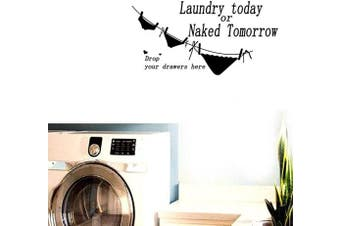 """(Naked Tomorrow) - BIBITIME """"Laundry Today or Naked Tomorrow Hanging Sexy Underwear Funny Wall Sticker for Shower Room Bathroom Vinyl Toilet Stickers Washstand Wall Sticker Decor Decal Removable Sticker"""