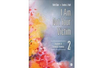 I Am Not Your Victim: Anatomy of Domestic Violence (Sage Series on Violence Against Women (Paperback))