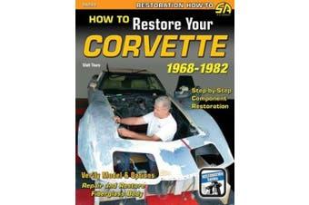 How to Restore Your C3 Corvette: 1968-1982