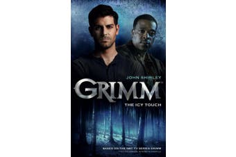 Grimm: Bk. 1: Grimm Icy Touch