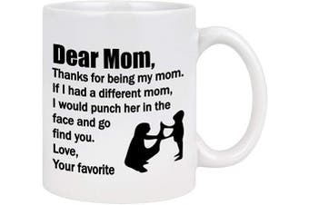 Funny Mom Coffee Mug Thanks for Being My Mom Best Mom Gifts from Daughter Son Kids Mother's Day Birthday Gifts for Mom 330ml