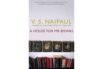 A House for MR Biswas. V.S. Naipaul