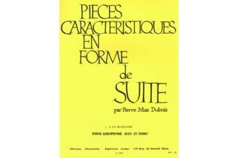 Dubois - Pieces Characteristiques Op 77 No 3 Alto Sax/piano: For Alto Saxophone And Piano