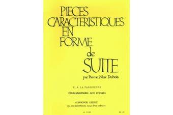 Dubois - Pieces Characteristiques Op 77 No 5 Alto Sax/piano: For Alto Saxophone And Piano