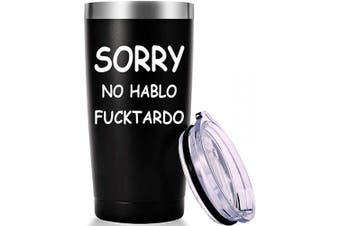 (Black) - Best Funny Mug Sorry No Hablo Fuctardo Sarcastic Novelty Cup Joke Great Gag Gift Idea Tumbler for Men Women Office Work Adult Humour Employee Boss Coworkers(590ml Black)