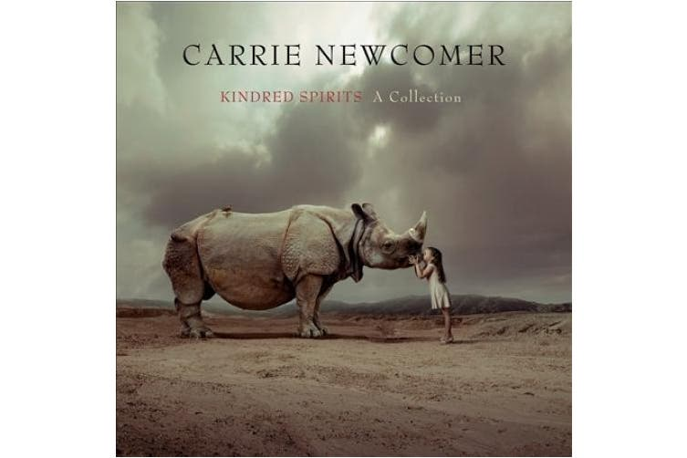 Newcomer, C: Kindred Spirits-A Collection