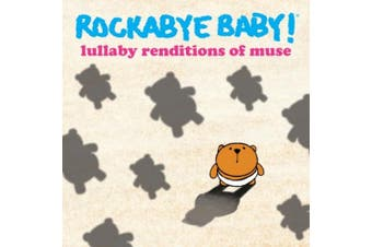 Rockabye Baby: Lullaby Renditions of Muse [Slipcase]