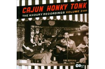 Cajun Honky Tonk: The Khoury Recordings, Vol. 2 [Digipak]