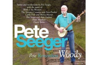 Pete Remembers Woody [Digipak]