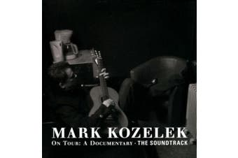 Mark Kozelek on Tour: The Soundtrack [Digipak]