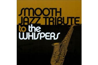 Smooth Jazz Tribute To The Whispers