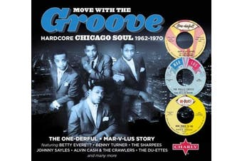 Move with the Groove: Hardcore Chicago Soul 1962-1970:  The One-derful Mar-v-lus Story