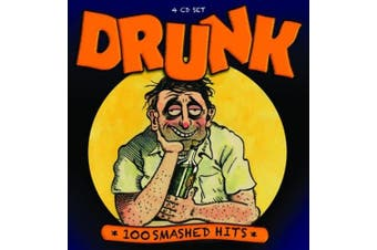 Drunk: 100 Smashed Hits [Box]
