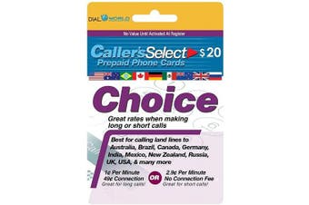 $20 Caller's Select Choice Phone Calling Card for Cheap USA & International Long Distance Calls. 1-cent Per Minute with 49-cent Connexion Fee or 2.9 cents with No Connexion Fee to 50 Countries