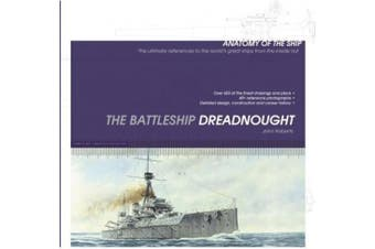 Battleship Dreadnought (Anatomy of The Ship)