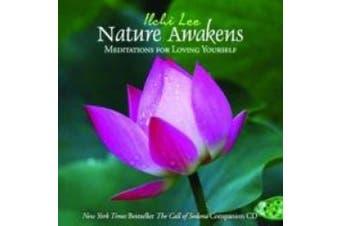 Nature Awakens: Meditations for Loving Yourself [Audio]