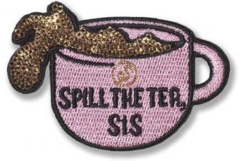 (Spill the Tea, Sis) - Soinx Patches (Spill The Tea, Sis)