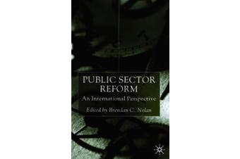 Public Sector Reform: An International Perspective
