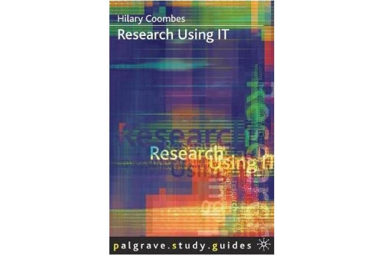 Research Using IT (Palgrave Study Skills)