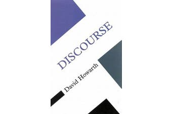 Discourse (UK Higher Education OUP Humanities & Social Sciences Sociology)