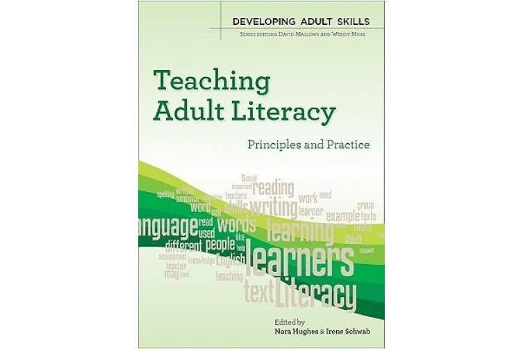 Teaching Adult Literacy: Principles and Practice: principles and practice