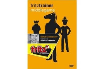 Fritz Trainer Middlegame: The Path to Tactical Strength