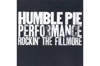Humble Pie performance: Rockin' the Fillmore