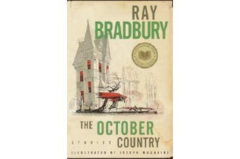 The October Country: By Ray Bradbury ; Illustrated by Joemugnaini ; [All-New Introduction by the Author]