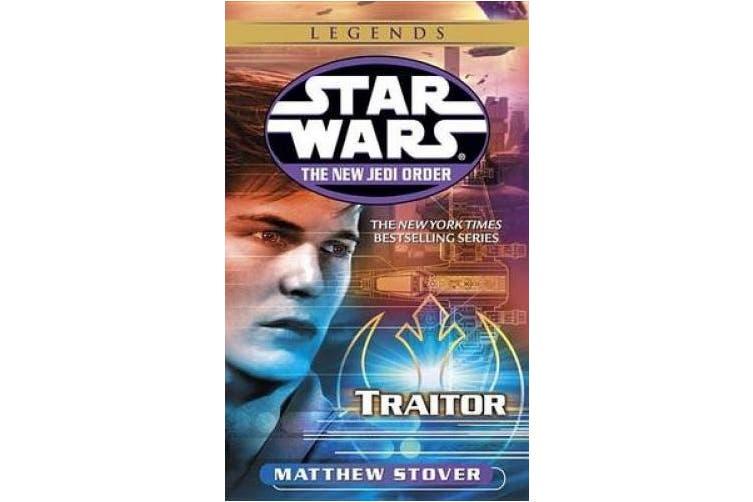Traitor: Star Wars Legends (the New Jedi Order) (Star Wars: The New Jedi Order (Paperback))