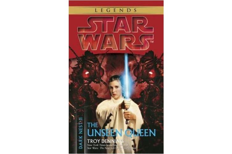 The Unseen Queen: Star Wars Legends (Dark Nest, Book II)