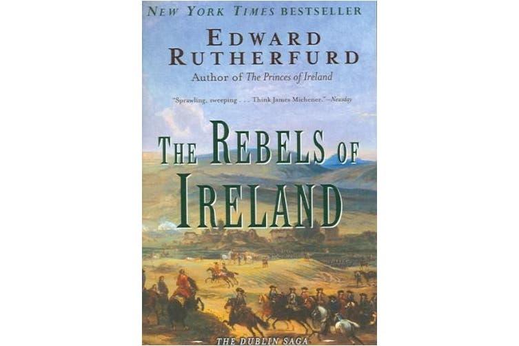 The Rebels of Ireland: The Dublin Saga (Dublin Saga)