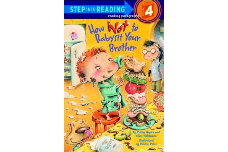 How Not To Babysit Your Brother: Step Into Reading 4
