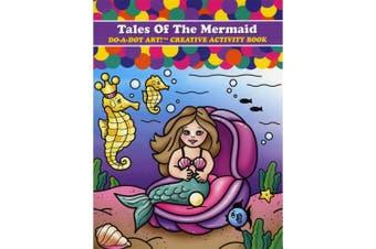 (Tale Of The Mermaid) - Do-A-Dot Art! Creative Activity Books-Tale Of The Mermaid