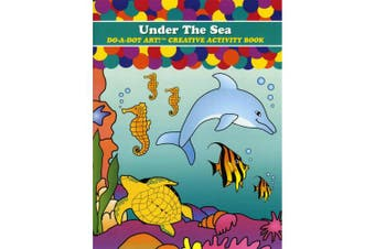 (Under The Sea) - Do-A-Dot Art! Creative Activity Books-Under The Sea