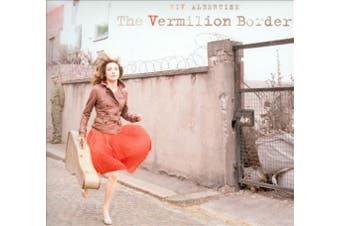 The  Vermilion Border [Digipak]