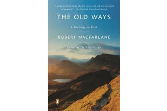 The Old Ways: A Journey on Foot (Landscapes)