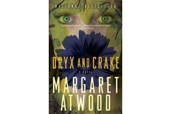 Oryx and Crake: A Novel